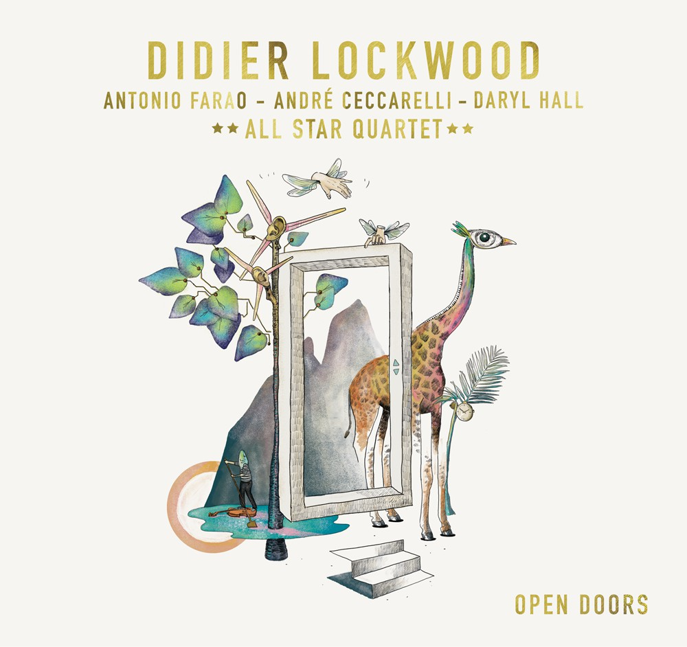LISTEN TO ONE TRACK OF THE ALBUM  sc 1 st  Didier Lockwood : open doors 2017 - pezcame.com